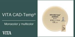 VITA CAD-Temp® monocolor y multicolor
