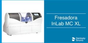 Fresadora inLab MC XL